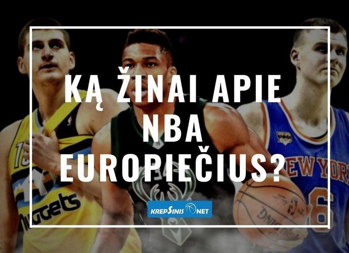 Ką žinai apie NBA europiečius? (Krepsinis.net nuotr.)